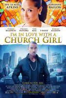 "Movie poster for ""I'm In Love With a Church Girl"""