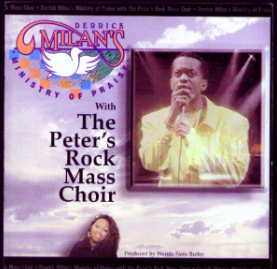 Derrick Milan's Ministry of Praise With The  Peter's Rock Mass Choir CD