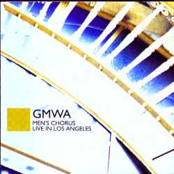 GMWA Mens Chorus, Live in Los Angeles