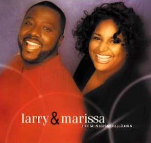 Larry & Marissa CD
