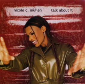Nicole C. Mullen CD