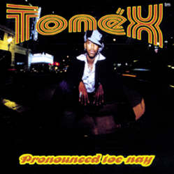 Pronounced Toe-Nay CD