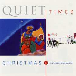 Quiet Times Christmas CD