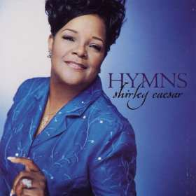 Shirley Caesar Hymns CD