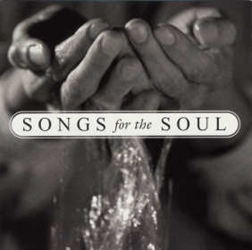 Songs For The Soul CD