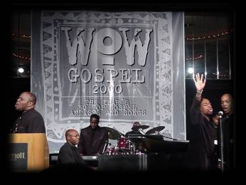 At Verity's WOW Gospel 2000  release party at the Stellar Awards in January 2000 in  Atlanta)