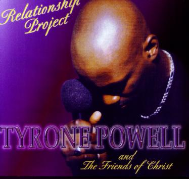 Tyrone Powell & The  Friends of Christ CD