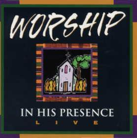 Worship In His Presence CD